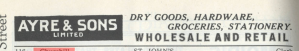 "Ad for Ayre's Grocery store dated from 1971. Reads ""Ayre and Sons Dry Goods, Hardware, Groceries and Stationary."